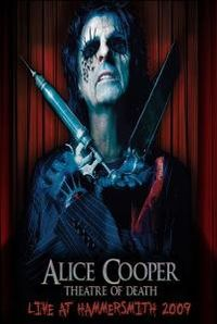 Cover Alice Cooper - Theatre Of Death - Live At Hammersmith 2009 [DVD]